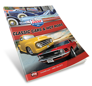 Lucas Oil Classic Cars & Hot Rods Products Catalog
